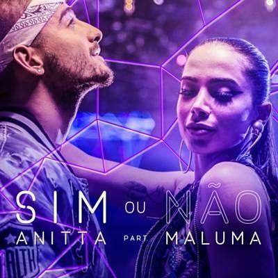 Sim ou não - Anitta & Maluma