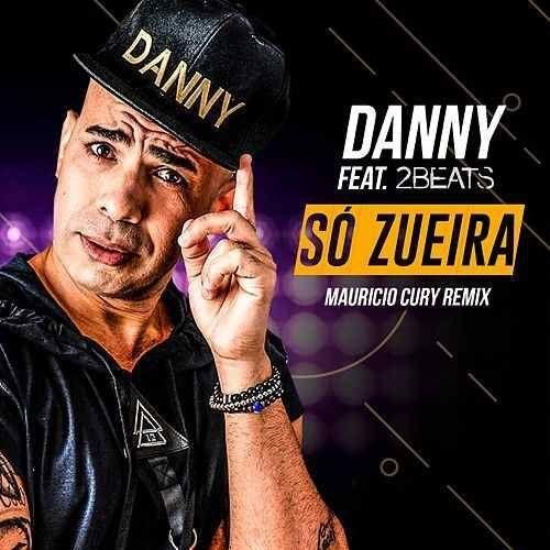SÓ ZUEIRA (Mauricio Cury Remix)
